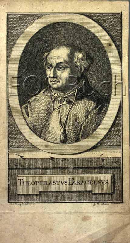 Paracelsus, d.i. Theophrast Bombast von Hohenheim (1493-1541): - Deutsch./Schw. Mediziner.